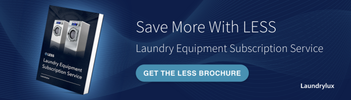 Get the LESS Brochure - Laundry Equipment Subscription Service